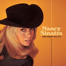 Start Walkin' 1965-1976 mp3 Artist Compilation by Nancy Sinatra