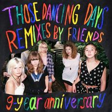 9-Year Anniversary (Remixes By Friends) mp3 Remix by Those Dancing Days