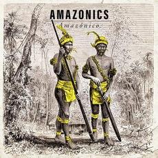 Amazónico mp3 Album by Amazonics
