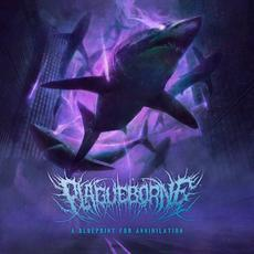 A Blueprint for Annihilation mp3 Album by Plagueborne