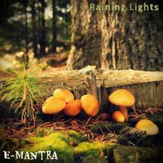 Raining Lights mp3 Album by E-Mantra