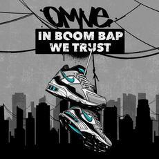 In Boom Bap We Trust mp3 Album by Omne