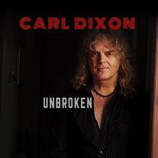 Unbroken mp3 Album by Carl Dixon