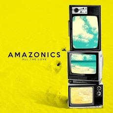 All the Love mp3 Single by Amazonics