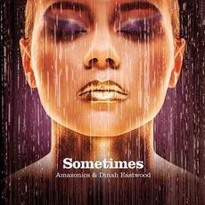 Sometimes mp3 Single by Amazonics