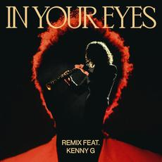 In Your Eyes (Remix feat. Kenny G) mp3 Remix by The Weeknd