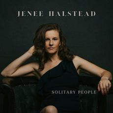Solitary People mp3 Album by Jenee Halstead