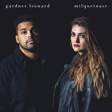 Milquetoast mp3 Album by Gardner Leonard