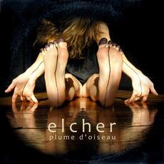 Plume d'Oiseau mp3 Album by Elcher