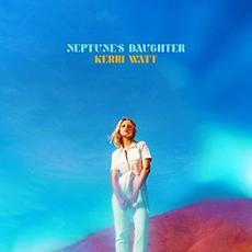 Neptune's Daughter (Deluxe Edition) mp3 Album by Kerri Watt