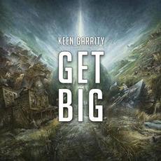 Get Big mp3 Album by Keen Garrity