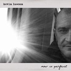 Now Is Perfect mp3 Album by Kevin Lawson