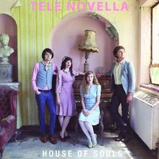 House of Souls mp3 Album by Tele Novella