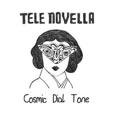 Cosmic Dial Tone mp3 Album by Tele Novella