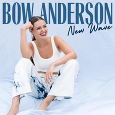 New Wave mp3 Album by Bow Anderson