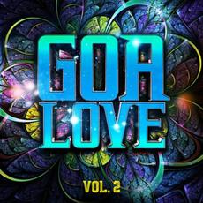 Goa Love, Vol. 2 mp3 Compilation by Various Artists