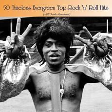 50 Timeless Evergreen Top Rock 'n' Roll Hits (All Tracks Remastered) mp3 Compilation by Various Artists