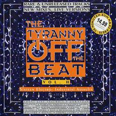 The Tyranny Off the Beat, Volume II mp3 Compilation by Various Artists