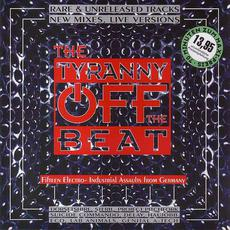 The Tyranny Off the Beat, Volume I mp3 Compilation by Various Artists