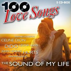 100 Love Songs: The Sound Of My Life mp3 Compilation by Various Artists