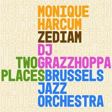 Two Places mp3 Album by Brussels Jazz Orchestra