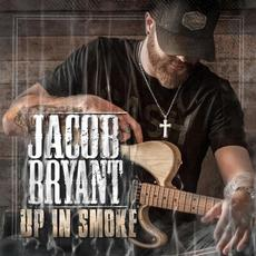 Up in Smoke mp3 Album by Jacob Bryant