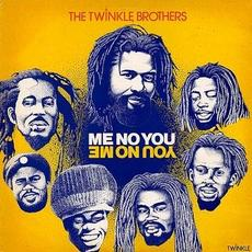 Me No You mp3 Album by The Twinkle Brothers