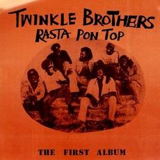 Rasta Pon Top (Re-Issue) mp3 Album by The Twinkle Brothers