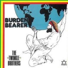 Burden Bearer mp3 Album by The Twinkle Brothers