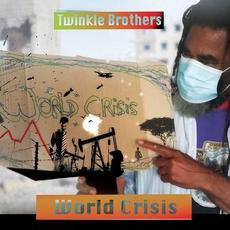 World Crisis mp3 Album by The Twinkle Brothers
