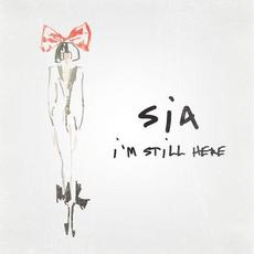 I'm Still Here mp3 Single by Sia