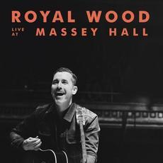 Royal Wood (Live at Massey Hall) mp3 Live by Royal Wood