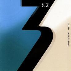 Third Impression mp3 Album by 3.2