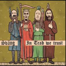 In Trad We Trust mp3 Album by Sväng