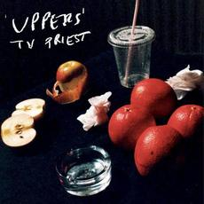 Uppers mp3 Album by TV Priest