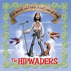 St. Roch And His Acolytes Of Pop mp3 Album by The Hipwaders