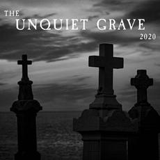 The Unquiet Grave 2020 mp3 Compilation by Various Artists