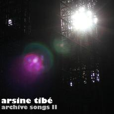 Archive Songs II mp3 Album by Arsine Tibe