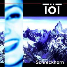 Schreckhorn mp3 Album by TOT