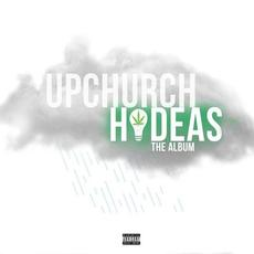 Hideas: The Album mp3 Album by Upchurch