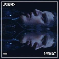 River Rat mp3 Album by Upchurch