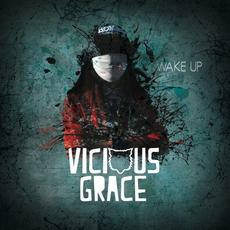 Wake Up EP mp3 Album by Vicious Grace