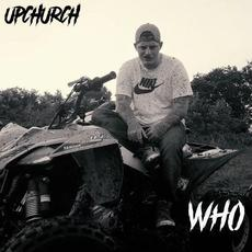 Who mp3 Single by Upchurch