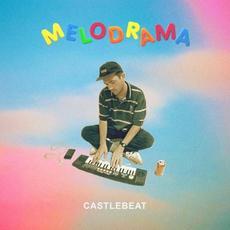 Melodrama mp3 Album by CASTLEBEAT