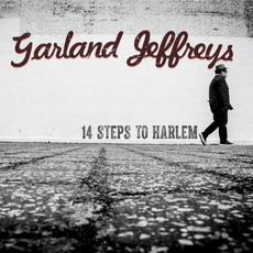 14 Steps To Harlem mp3 Album by Garland Jeffreys