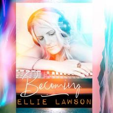 Becoming mp3 Album by Ellie Lawson