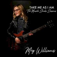 Take Me as I Am: The Muscle Shoals Sessions mp3 Album by Meg Williams