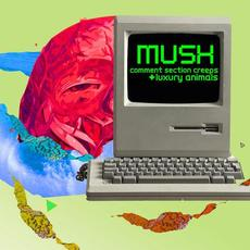 Comment Section Creeps / Luxury Animals mp3 Single by Mush