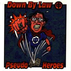 Down by Law / Pseudo Heroes mp3 Compilation by Various Artists