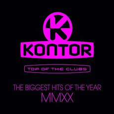 Kontor: Top Of The Clubs: The Biggest Hits Of The Year MMXX mp3 Compilation by Various Artists